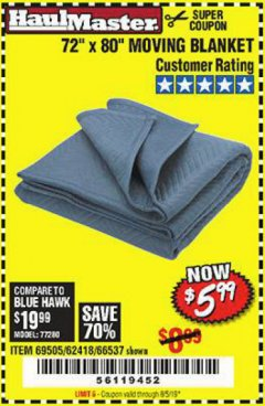 "Harbor Freight Coupon 72"" X 80"" MOVING BLANKET Lot No. 66537/69505/62418 Valid Thru: 8/5/19 - $5.99"