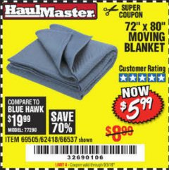 "Harbor Freight Coupon 72"" X 80"" MOVING BLANKET Lot No. 66537/69505/62418 Valid Thru: 9/3/19 - $5.99"