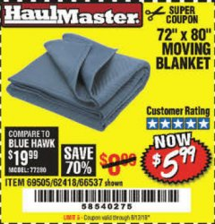 "Harbor Freight Coupon 72"" X 80"" MOVING BLANKET Lot No. 66537/69505/62418 Valid Thru: 8/12/19 - $5.99"
