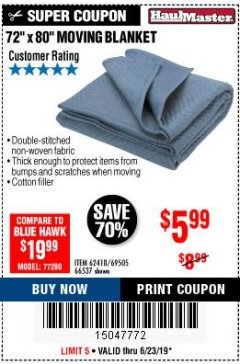 "Harbor Freight Coupon 72"" X 80"" MOVING BLANKET Lot No. 66537/69505/62418 Expired: 6/23/19 - $5.99"
