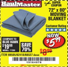 "Harbor Freight Coupon 72"" X 80"" MOVING BLANKET Lot No. 66537/69505/62418 Valid Thru: 10/1/19 - $5.99"