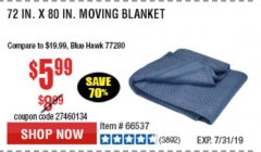 "Harbor Freight Coupon 72"" X 80"" MOVING BLANKET Lot No. 66537/69505/62418 Expired: 7/7/19 - $5.99"