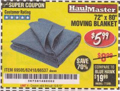 "Harbor Freight Coupon 72"" X 80"" MOVING BLANKET Lot No. 66537/69505/62418 Valid Thru: 10/9/19 - $5.99"