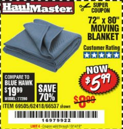 "Harbor Freight Coupon 72"" X 80"" MOVING BLANKET Lot No. 66537/69505/62418 Valid Thru: 10/14/19 - $5.99"