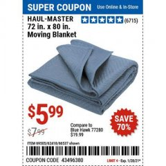 "Harbor Freight Coupon 72"" X 80"" MOVING BLANKET Lot No. 66537/69505/62418 Valid Thru: 1/28/21 - $5.99"