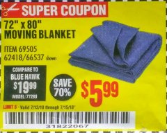 "Harbor Freight Coupon 72"" X 80"" MOVING BLANKET Lot No. 66537/69505/62418 Expired: 7/15/18 - $5.99"