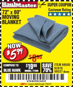 "Harbor Freight Coupon 72"" X 80"" MOVING BLANKET Lot No. 66537/69505/62418 Expired: 1/20/19 - $5.99"