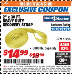 "Harbor Freight ITC Coupon 2"" x 30 FT. HEAVY DUTY RECOVERY STRAP Lot No. 61226 Expired: 10/31/18 - $14.99"