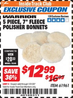 "Harbor Freight ITC Coupon 5 PIECE 7"" FLEECE POLISHER BONNETS Lot No. 61961/93591 Expired: 1/31/20 - $12.99"