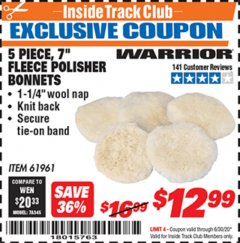 "Harbor Freight ITC Coupon 5 PIECE 7"" FLEECE POLISHER BONNETS Lot No. 61961/93591 Dates Valid: 12/31/69 - 6/30/20 - $12.99"