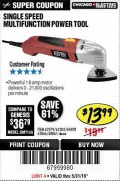 Harbor Freight Coupon MULTIFUNCTION POWER TOOL Lot No. 68861/60428/62279/62302 EXPIRES: 5/31/19 - $13.99