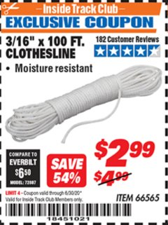 "Harbor Freight ITC Coupon 3/16"" x 100 FT. CLOTHESLINE Lot No. 66565 Dates Valid: 12/31/69 - 6/30/20 - $2.99"