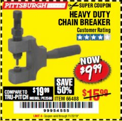 Harbor Freight Coupon HEAVY DUTY CHAIN BREAKER Lot No. 66488 Expired: 11/22/19 - $9.99