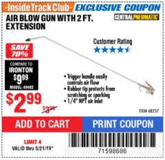Harbor Freight ITC Coupon AIR BLOW GUN WITH 2 FT. EXTENSION Lot No. 68257 Dates Valid: 5/15/19 - 5/21/19 - $2.99