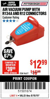 Harbor Freight Coupon AIR VACUUM PUMP WITH R134A AND R12 CONNECTORS Lot No. 96677 Expired: 8/18/19 - $12.99