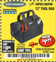 "Harbor Freight Coupon 12"" TOOL BAG Lot No. 61467/62163/62349 Expired: 11/10/18 - $4.99"