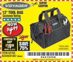"Harbor Freight Coupon 12"" TOOL BAG Lot No. 61467/62163/62349 Expired: 12/19/18 - $4.99"