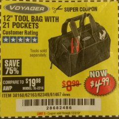 "Harbor Freight Coupon 12"" TOOL BAG Lot No. 61467/62163/62349 Expired: 12/3/19 - $4.99"