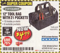 "Harbor Freight Coupon 12"" TOOL BAG Lot No. 61467/62163/62349 Expired: 11/30/19 - $4.99"