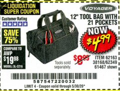 "Harbor Freight Coupon 12"" TOOL BAG Lot No. 61467/62163/62349 EXPIRES: 6/30/20 - $4.99"