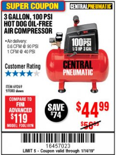 Harbor Freight Coupon 3 GALLON 100 PSI OILLESS HOT DOG STYLE AIR COMPRESSOR Lot No. 97080/69269 Expired: 1/14/19 - $44.99