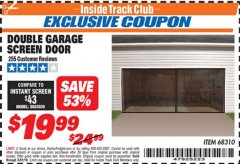 Harbor Freight ITC Coupon DOUBLE GARAGE DOOR SCREEN Lot No. 68310 Dates Valid: 12/31/69 - 5/31/19 - $19.99