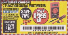 Harbor Freight Coupon 7 FUNCTION DIGITAL MULTIMETER Lot No. 30756 Expired: 8/10/19 - $3.99