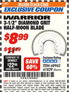"Harbor Freight ITC Coupon 3-1/2"" DIAMOND GRIT MULTI-TOOL HALF-MOON BLADE FOR MASONRY Lot No. 61829/68962 Expired: 7/31/18 - $8.99"