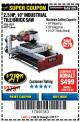"Harbor Freight Coupon 2.5 HP, 10"" TILE/BRICK SAW Lot No. 69275/62391/95385 Expired: 7/31/17 - $219.99"
