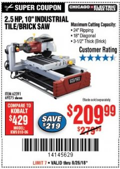 "Harbor Freight Coupon 2.5 HP, 10"" TILE/BRICK SAW Lot No. 69275/62391/95385 Expired: 8/26/18 - $209.99"
