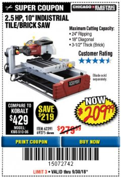 "Harbor Freight Coupon 2.5 HP, 10"" TILE/BRICK SAW Lot No. 69275/62391/95385 Expired: 9/30/18 - $209.99"