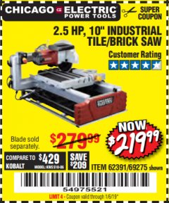 "Harbor Freight Coupon 2.5 HP, 10"" TILE/BRICK SAW Lot No. 69275/62391/95385 Expired: 1/6/19 - $219.99"