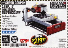 "Harbor Freight Coupon 2.5 HP, 10"" TILE/BRICK SAW Lot No. 69275/62391/95385 Expired: 11/13/18 - $219.99"