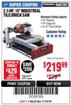 "Harbor Freight Coupon 2.5 HP, 10"" TILE/BRICK SAW Lot No. 69275/62391/95385 Expired: 11/18/18 - $219.99"