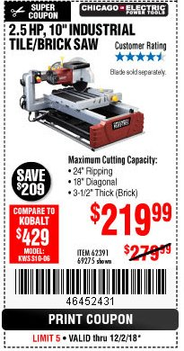 "Harbor Freight Coupon 2.5 HP, 10"" TILE/BRICK SAW Lot No. 69275/62391/95385 Expired: 12/2/18 - $219.99"