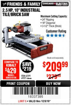 "Harbor Freight Coupon 2.5 HP, 10"" TILE/BRICK SAW Lot No. 69275/62391/95385 Expired: 12/9/18 - $209.99"