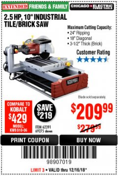 "Harbor Freight Coupon 2.5 HP, 10"" TILE/BRICK SAW Lot No. 69275/62391/95385 Expired: 12/16/18 - $209.99"