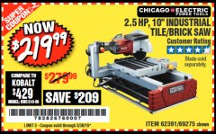 "Harbor Freight Coupon 2.5 HP, 10"" TILE/BRICK SAW Lot No. 69275/62391/95385 Expired: 3/30/19 - $219.99"