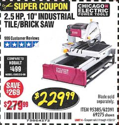 "Harbor Freight Coupon 2.5 HP, 10"" TILE/BRICK SAW Lot No. 69275/62391/95385 Expired: 4/30/19 - $229.99"
