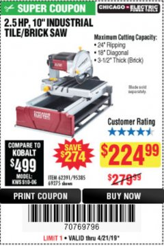 "Harbor Freight Coupon 2.5 HP, 10"" TILE/BRICK SAW Lot No. 69275/62391/95385 Expired: 4/21/19 - $224.99"