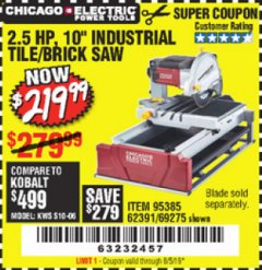 "Harbor Freight Coupon 2.5 HP, 10"" TILE/BRICK SAW Lot No. 69275/62391/95385 Expired: 8/5/19 - $219.99"
