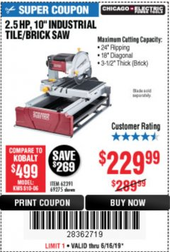 "Harbor Freight Coupon 2.5 HP, 10"" TILE/BRICK SAW Lot No. 69275/62391/95385 Expired: 6/16/19 - $229.99"