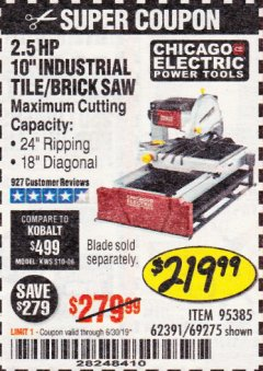 "Harbor Freight Coupon 2.5 HP, 10"" TILE/BRICK SAW Lot No. 69275/62391/95385 Expired: 6/30/19 - $219.99"