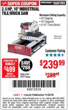 "Harbor Freight Coupon 2.5 HP, 10"" TILE/BRICK SAW Lot No. 69275/62391/95385 Expired: 11/23/19 - $239.99"