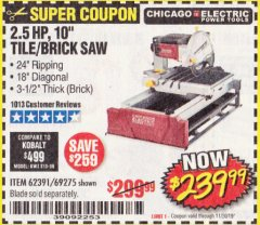 "Harbor Freight Coupon 2.5 HP, 10"" TILE/BRICK SAW Lot No. 69275/62391/95385 Expired: 11/30/19 - $239.99"