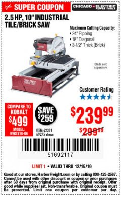 "Harbor Freight Coupon 2.5 HP, 10"" TILE/BRICK SAW Lot No. 69275/62391/95385 Expired: 12/15/19 - $239.99"