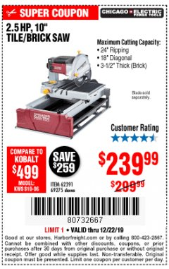 "Harbor Freight Coupon 2.5 HP, 10"" TILE/BRICK SAW Lot No. 69275/62391/95385 Expired: 12/22/19 - $239.99"