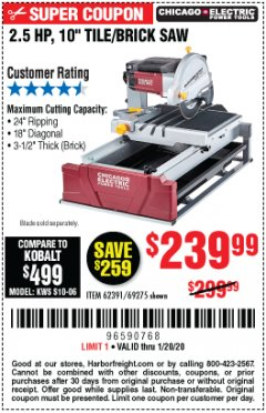 "Harbor Freight Coupon 2.5 HP, 10"" TILE/BRICK SAW Lot No. 69275/62391/95385 Expired: 1/20/20 - $239.99"