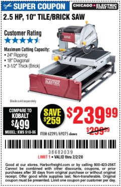"Harbor Freight Coupon 2.5 HP, 10"" TILE/BRICK SAW Lot No. 69275/62391/95385 Expired: 2/2/20 - $239.99"