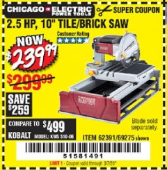 "Harbor Freight Coupon 2.5 HP, 10"" TILE/BRICK SAW Lot No. 69275/62391/95385 Expired: 3/7/20 - $239.99"